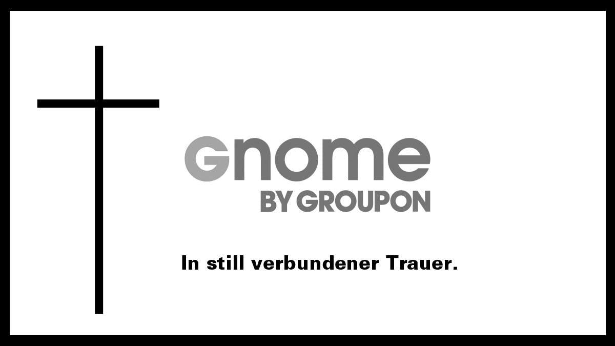 Desaster vorprogrammiert: Warum Groupon mit Gnome sein eigenes Grab schaufelt [Kommentar]
