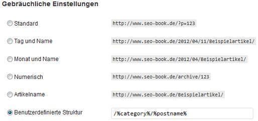 Statt der von WordPress vorgegebenen URL-Schemata, empfiehlt sich eine benutzerdefinierte Struktur, die Kategorie und Titel des Beitrags enthält.