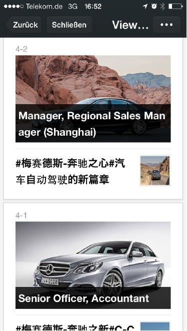 WeChat ist den anderen mobilen Messengern an Funktionalitäten auch für Unternehmen weit voraus. So nutzt Daimler den chinesischen Messenger beispielsweise für Stellenausschreibungen im asiatischen Markt.