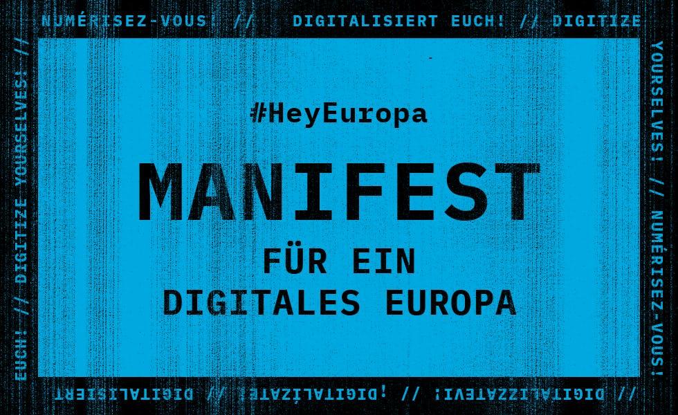 Manifest: Für ein digitales Europa