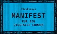 Digitales Manifest: Wie Europa die Digitalisierung positiv gestalten kann