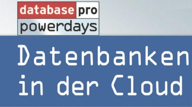 Veranstaltungstipp: databasepro-powerdays – Datenbanken in der Cloud