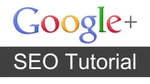 Google+ SEO-Tutorial: Welche Faktoren die Websuche beeinflussen