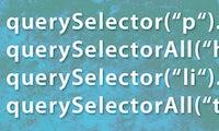 """JavaScript: Umfassender Zugriff auf DOM-Elemente mit """"querySelector()"""""""