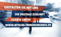 Bitkom Trendkongress: Berlin wirft einen Blick in die digitale Zukunft