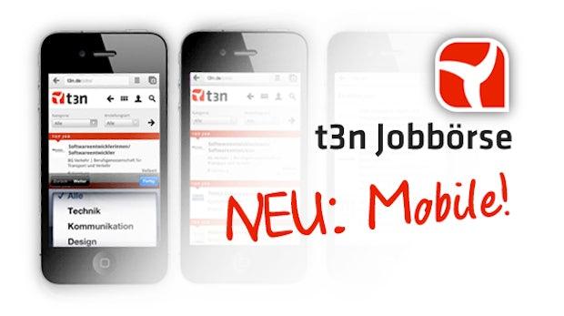 t3n intern: Jobbörse jetzt auch mobil erreichbar