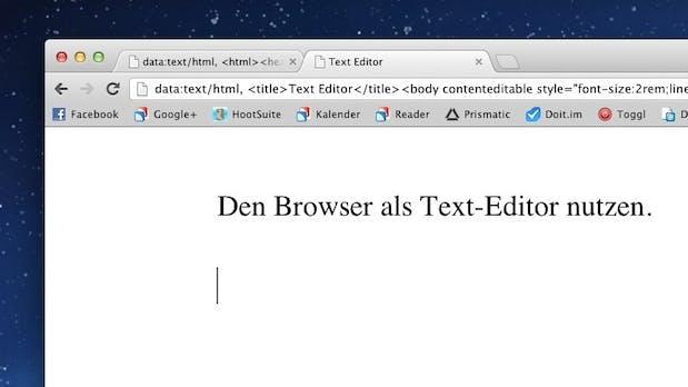 Mach deinen Browser mit nur einer Codezeile zum Text-Editor