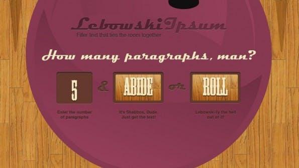 Lorem Ipsum Alternativen Lebowski Ipsum