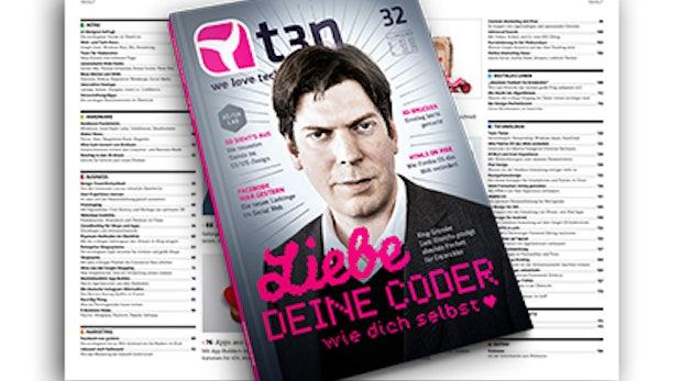 t3n Magazin #32: 48 Seiten der aktuellen Ausgabe kostenfrei probelesen