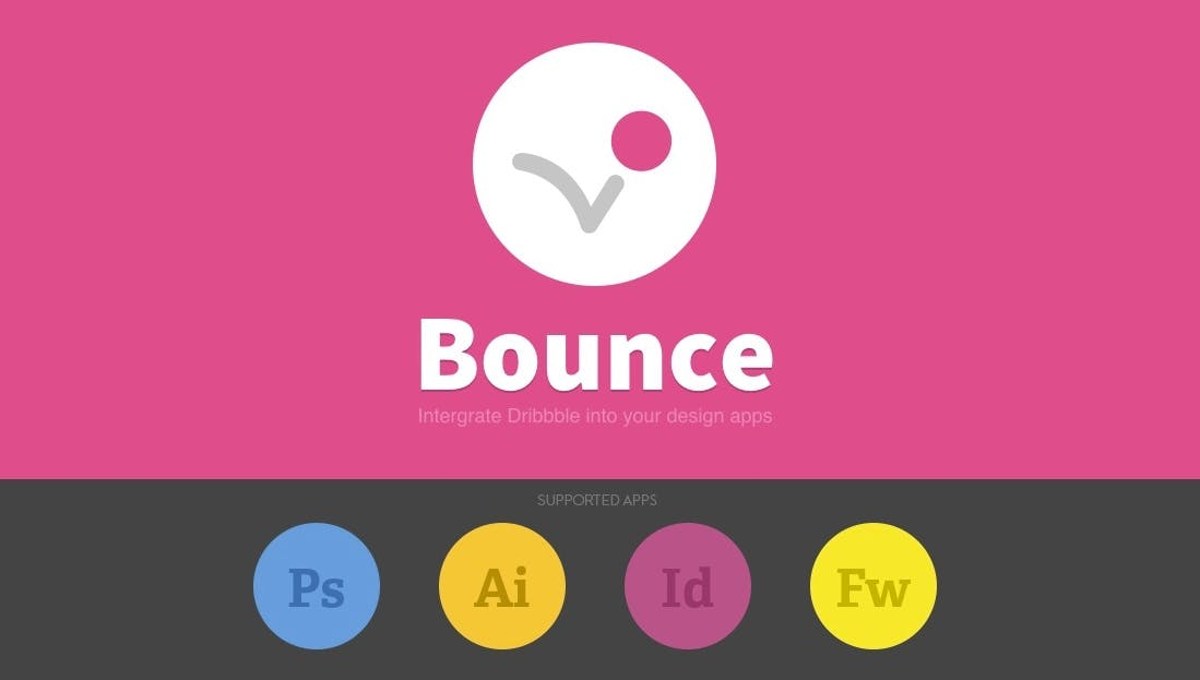 Bounce: Integriere Dribbble in Photoshop, Illustrator, InDesign und Fireworks