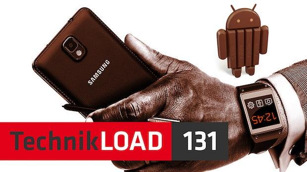 Android 4.4 KitKat, Samsung Galaxy Gear und Galaxy Note 3 [TechnikLOAD 131]