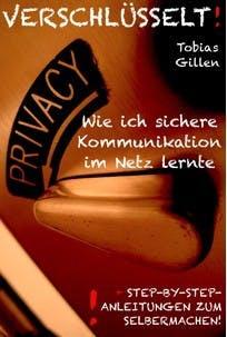 """""""Verschlüsselt!"""" von Tobias Gillen."""