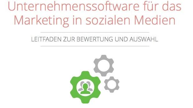 Kriterien zur Bewertung von Unternehmenssoftware für das Social-Media-Marketing [Whitepaper]