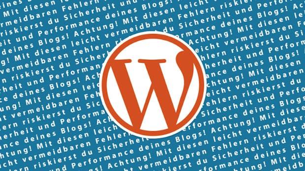 WordPress: 10 vermeidbare Anfängerfehler