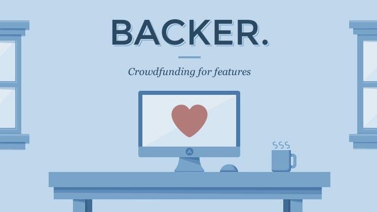 Crowdfunding-Plattform: Auf Backer zahlt ihr für die Software-Features, die ihr euch wünscht