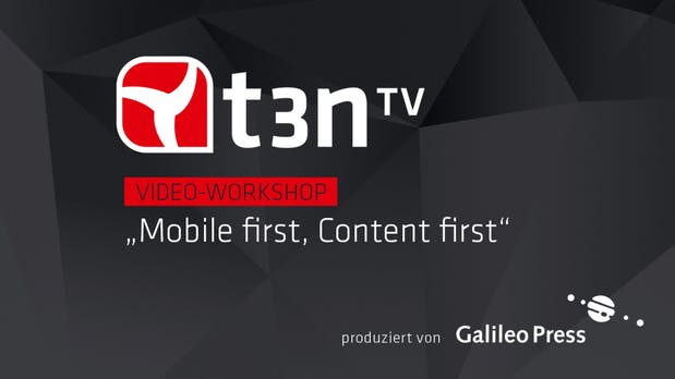 "Responsive Webdesign: Einstieg in ""Mobile First"" [t3n-Video-Workshop]"