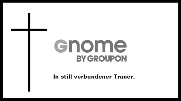 Desaster vorprogrammiert: Warum Groupon mit Gnome sein eigenes Grab schaufelt