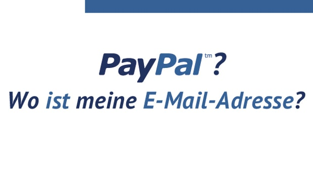 PayPal in der Kritik: Werden E-Mail-Adressen der Kunden weitergegeben? [Update]