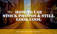 Hol das Beste aus deinen Stockfotos heraus: 4 einfache Tipps, die helfen [Slideshare]