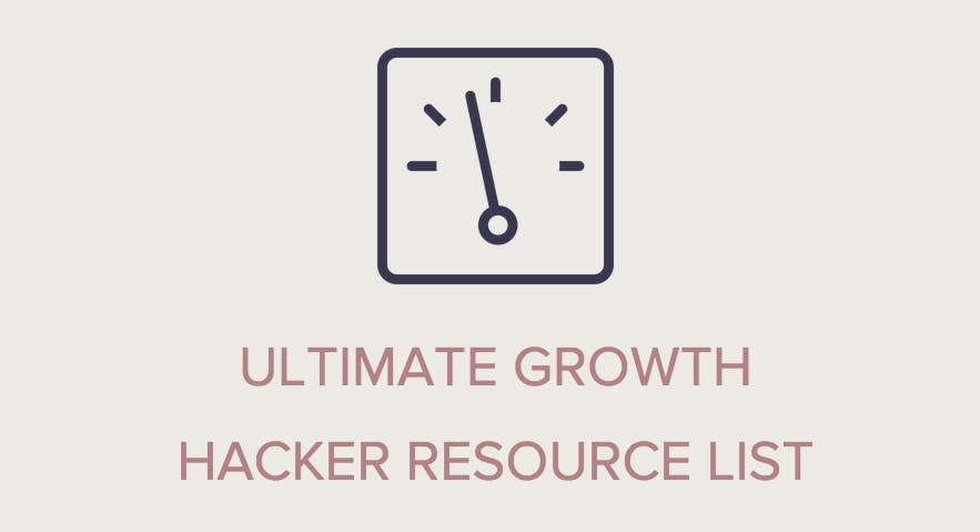 Ultimative Growth-Hacking-Liste: 300+ Tools, Artikel und Beispiele für den angehenden Experten