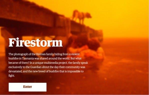 """Beim Lesen von """"Firestorm"""" im englischen Guardian wird einem heiß. Das Multimedia-Feature erzählt mit stimmungsvollen (bedrohlichen) Videoclips die Geschichte einer australischen Familie, die sich gerade so vor einem Buschfeuer retten konnte. (Screenshot: theguardian.com)"""