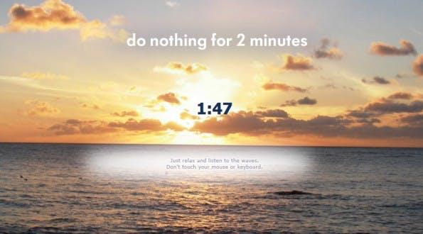 Prokrastination leicht gemacht: Do Nothing for 2 Minutes.