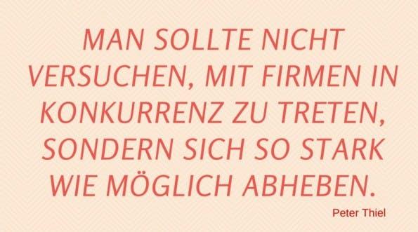 Peter Thiel Gruender Zitate Startup