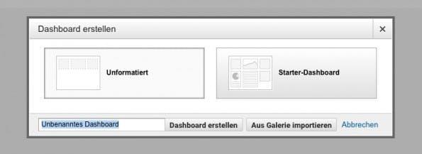 Die linke Option ist beim Anlegen von Dashboards in der Regel die richtige Wahl. (Screenshot: Google Analytics/ t3n.de)