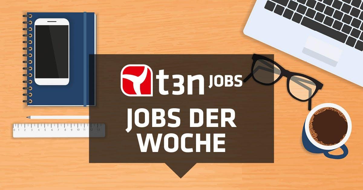 t3n Jobs: 26 neue Stellen bei Prosiebensat.1, Deutsche Bahn, Tchibo, Check24, Lufthansa und viele mehr