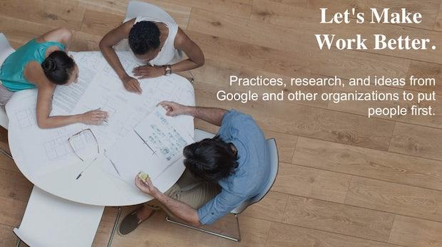reWork: Google launcht Website mit Tipps & Tricks für ein besseres Arbeitsumfeld