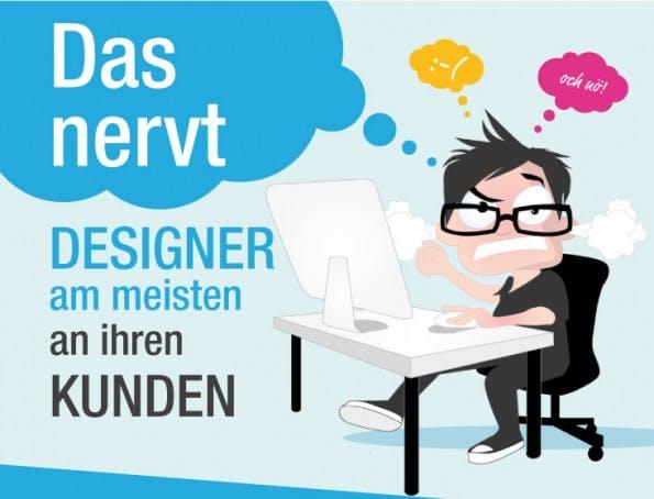 Das nervt Designer am meisten an ihren Kunden. (Grafik: designenlassen.de)