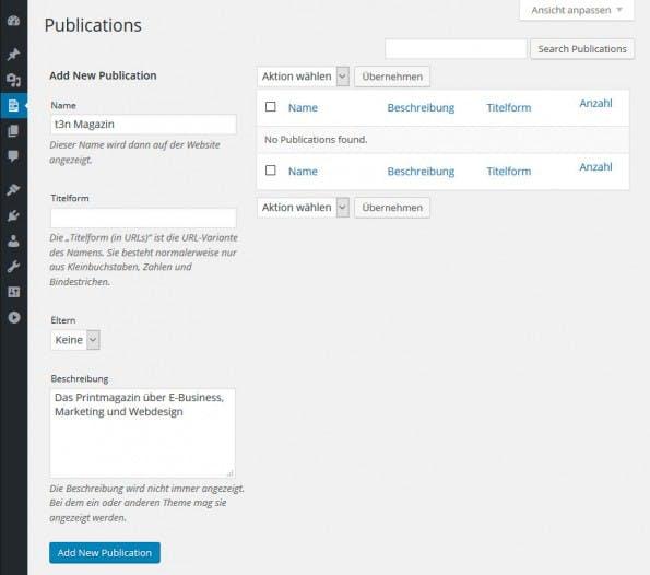 """Anlegen einer Publikation im WordPress-Plugin """"Eight Day Week Print Workflow"""". (Screenshot: eigene Installation)"""