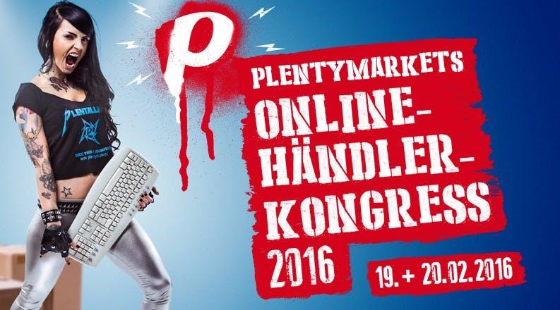 """""""plentymarkets Online-Händler-Kongress 2016"""": Praxistipps, Best-Practice-Beispiele und die Großen der Branche erwarten dich [Sponsored Post]"""