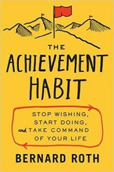 """Wie man erfolgreicher mit der richtigen Wortwahl wird, erklärt Bernard Roth in """"The Achievement Habit"""". (Cover: HarperBusiness)"""