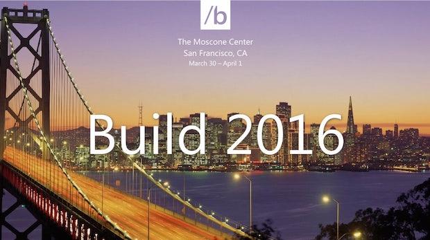 BUILD 2016: Ab heute 17:30 im Livestream – das wird Microsoft vorstellen