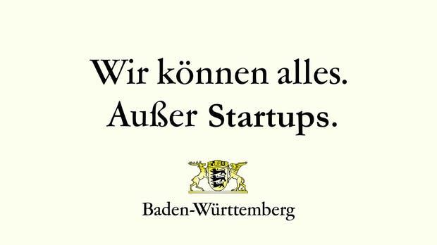 """Warum die neue Startup-Politik in Baden-Württemberg ein """"dramatischer strategischer Fehler"""" ist [Kolumne]"""
