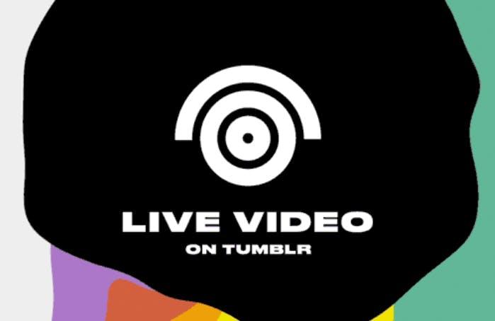 Tumblr veröffentlicht Live-Streaming-Funktion – und kündigt coole Sessions an