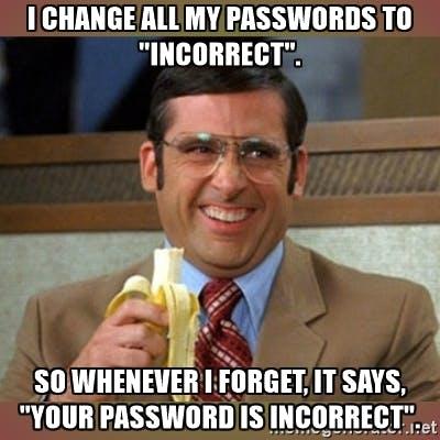 Unsichere Passwörter sind in Deutschland, aber auch andernorts, offenbar immer noch die Regel. (Bild: Memegenerator)