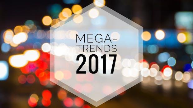 Mega-Trends 2017 – 8 Experten und ihre Prognosen fürs neue Jahr