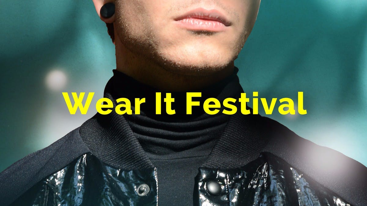 Wear It Festival: Lerne die neuesten Trends des Wearable-Marktes kennen