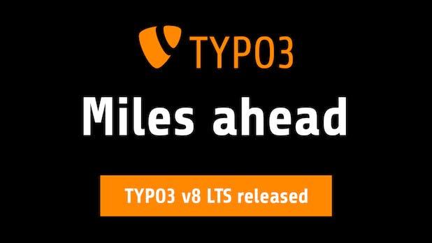 TYPO3 8 mit Long-Term-Support ist da