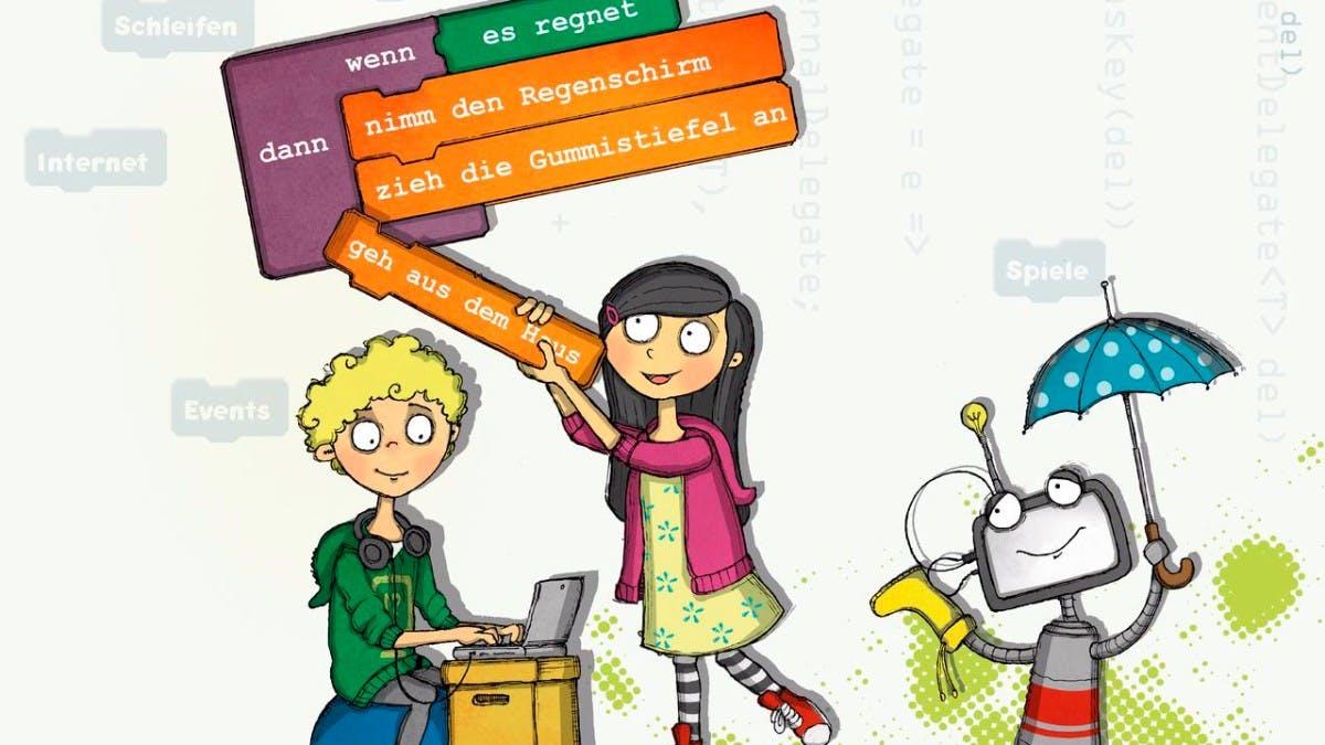 Mit Drachen und Robotern: Dieses Buch bringt euren Kindern das Programmieren bei