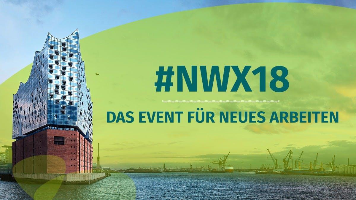NWX 2018: Dieses Event macht die Arbeitswelt zum Erlebnis