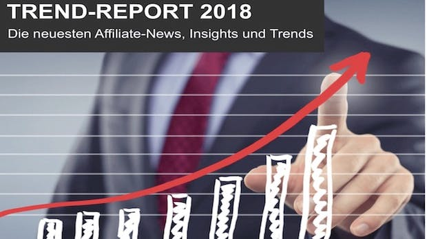 Umsatzplus trotz EU-DSGVO – das sind die Affiliate-Trends 2018