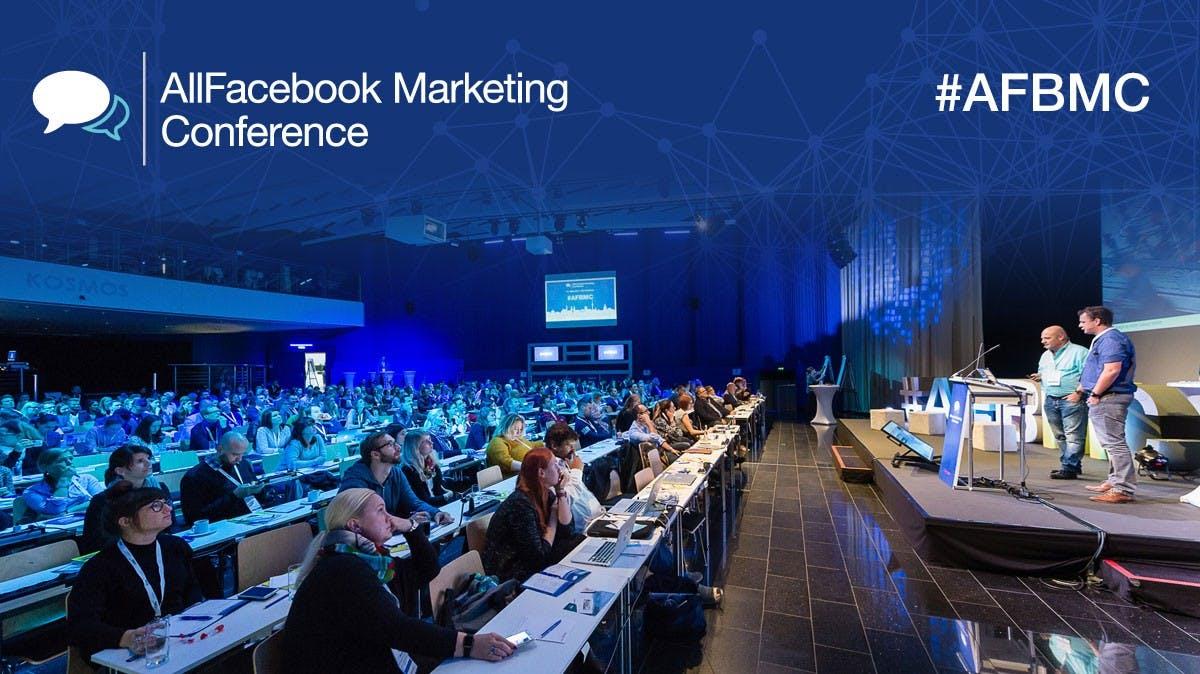 AFBMC: Das ist die größte deutsche Konferenz zu Facebook und Social-Media-Marketing