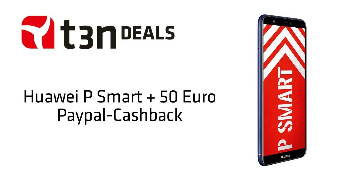 t3n-Deal des Tages: Huawei P Smart vorbestellen und 50 Euro Paypal-Guthaben sichern!