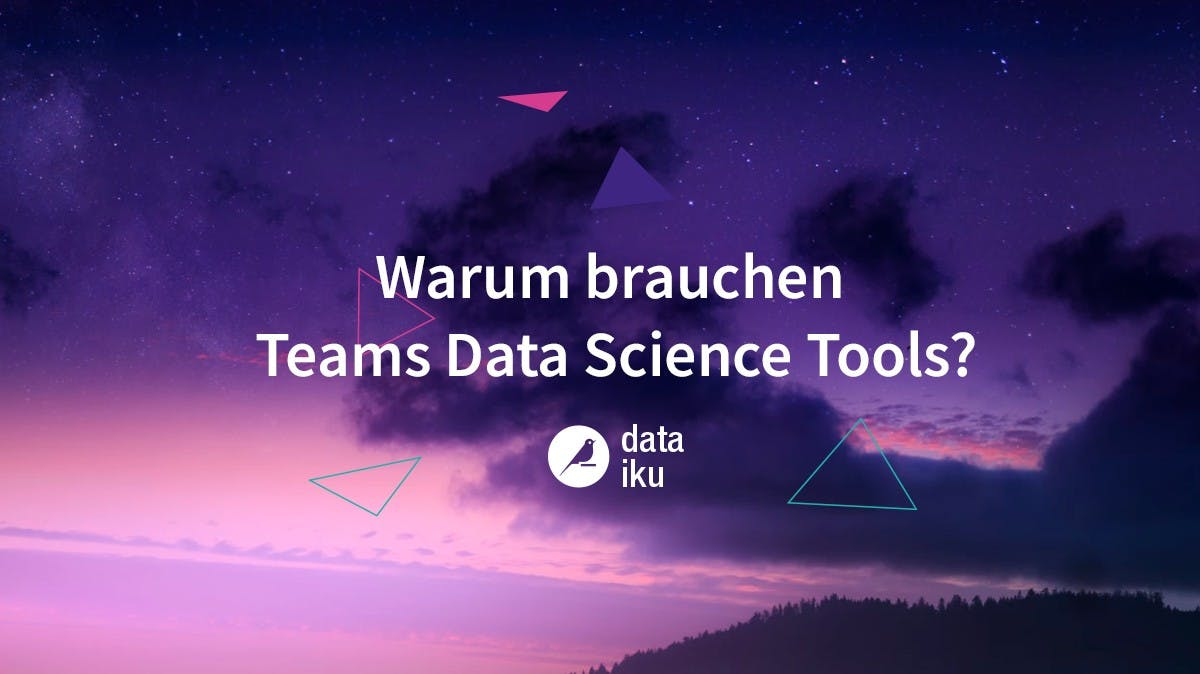 Analysieren, visualisieren, interpretieren: Warum brauchen Teams Data-Science-Tools?