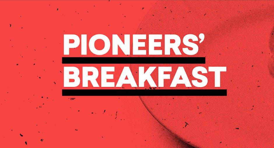 Dinge, die diese Woche wichtig sind – t3n startet neuen Newsletter Pioneers' Breakfast