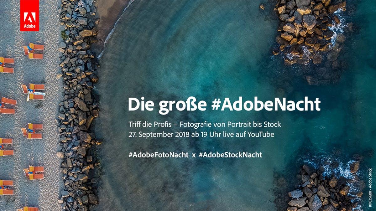 Foto-Tipps und Workflow-Tricks: Der große #AdobeNacht-Livestream am 27. September