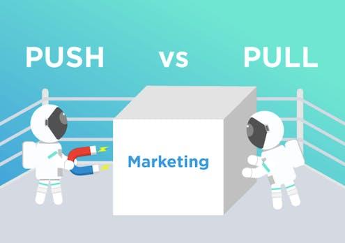 Push- oder Pull-Marketing: Welche Strategie ist besser für dein Startup?